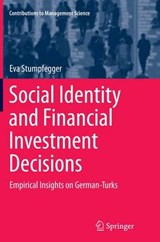 Social Identity and Financial Investment Decisions | Eva Stumpfegger |