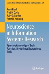 Neuroscience in Information Systems Research