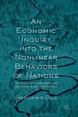 An Economic Inquiry into the Nonlinear Behaviors of Nations | Rongxing Guo |
