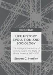 Life History Evolution and Sociology
