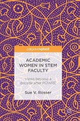 Academic Women in STEM Faculty | Sue V. Rosser |