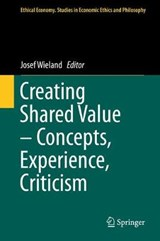 Creating Shared Value - Concepts, Experience, Criticism | auteur onbekend |
