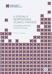 A Socially Responsible Islamic Finance | Umar F. Moghul |
