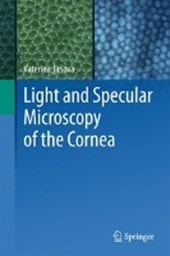 Light and Specular Microscopy of the Cornea