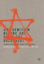 Antisemitism Before and Since the Holocaust