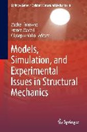Models, Simulation, and Experimental Issues in Structural Mechanics |  |