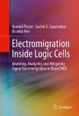 Electromigration Inside Logic Cells | Gracieli Posser |