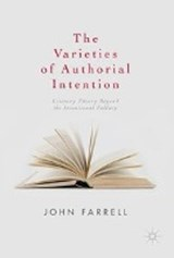 The Varieties of Authorial Intention | John Farrell |