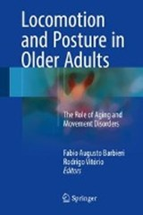 Locomotion and Posture in Older Adults | auteur onbekend |