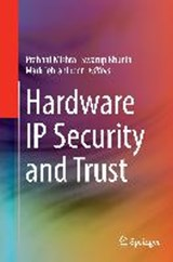 Hardware IP Security and Trust |  |
