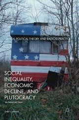 Social Inequality, Economic Decline, and Plutocracy | Dale L. Johnson |
