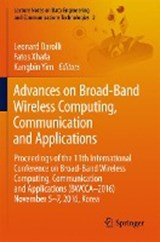 Advances on Broad-Band Wireless Computing, Communication and Applications | auteur onbekend |