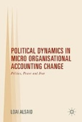 Political Dynamics in Micro Organisational Accounting Change