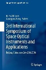 3rd International Symposium of Space Optical Instruments and Applications | auteur onbekend |