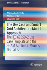 The Use Case and Smart Grid Architecture Model Approach | Marion Gottschalk |