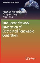 Intelligent Network Integration of Distributed Renewable Generation