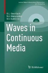 Waves in Continuous Media | S. L. Gavrilyuk |