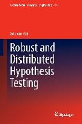 Robust and Distributed Hypothesis Testing | Gökhan Gül |