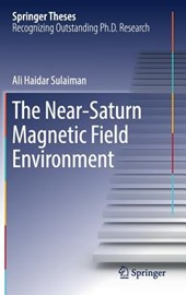 The Near-Saturn Magnetic Field Environment