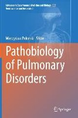 Pathobiology of Pulmonary Disorders |  |