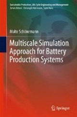 Multiscale Simulation Approach for Battery Production Systems | Malte Schönemann |