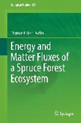 Energy and Matter Fluxes of a Spruce Forest Ecosystem | auteur onbekend |