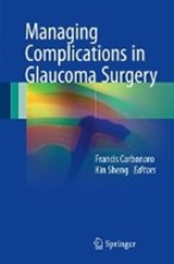 Managing Complications in Glaucoma Surgery |  |