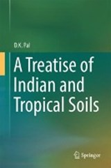 A Treatise of Indian and Tropical Soils | D. K. Pal |