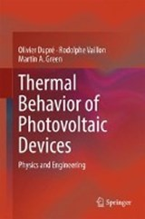 Thermal Behavior of Photovoltaic Devices | Olivier Dupré |