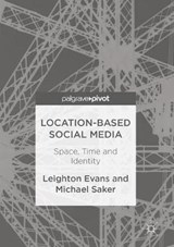 Location-Based Social Media | Leighton Evans |