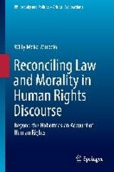 Reconciling Law and Morality in Human Rights Discourse | Willy Moka-mubelo |