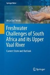 Freshwater Challenges of South Africa and its Upper Vaal River | Anja du Plessis |
