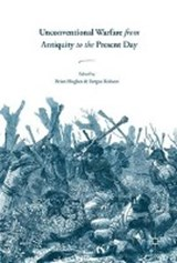 Unconventional Warfare from Antiquity to the Present Day |  |