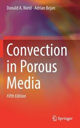 Convection in Porous Media | Nield, Donald A. ; Bejan, Adrian |