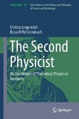 The Second Physicist | Christa Jungnickel |