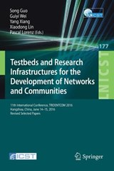Testbeds and Research Infrastructures for the Development of Networks and Communities | auteur onbekend |
