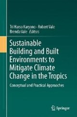 Sustainable Building and Built Environments to Mitigate Climate Change in the Tropics |  |