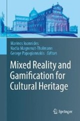 Mixed Reality and Gamification for Cultural Heritage | auteur onbekend |