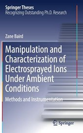 Manipulation and Characterization of Electrosprayed Ions Under Ambient Conditions