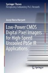 Low-Power CMOS Digital Pixel Imagers for High-Speed Uncooled PbSe IR Applications | Josep Maria Margarit |