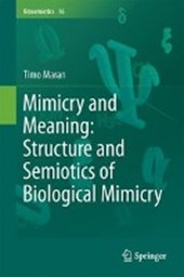 Mimicry and Meaning: Structure and Semiotics of Biological Mimicry