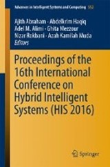 Proceedings of the 16th International Conference on Hybrid Intelligent Systems (HIS 2016) | auteur onbekend |