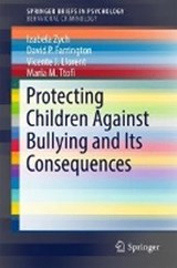 Protecting Children Against Bullying and its Consequences | Izabela Zych |