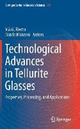 Technological Advances in Tellurite Glasses |  |