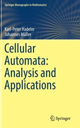 Cellular Automata: Analysis and Applications | Karl-Peter Hadeler |