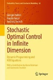 Stochastic Optimal Control in Infinite Dimension