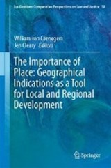 The Importance of Place: Geographical Indications as a Tool for Local and Regional Development | auteur onbekend |
