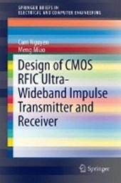 Design of CMOS RFIC Ultra-Wideband Impulse Transmitters and Receivers | Cam Nguyen |