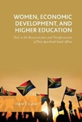 Women, Economic Development, and Higher Education | Diane E. Eynon |
