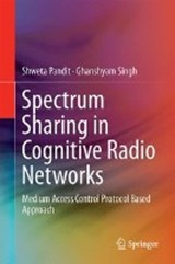 Spectrum Sharing in Cognitive Radio Networks | Shweta Pandit |